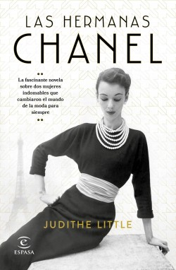 Las hermanas Chanel - Judithe Little | Planeta de Libros