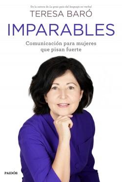 Imparables - Teresa Baró | Planeta de Libros
