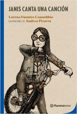 Janis canta una canción - Lorena Fuentes | Planeta de Libros