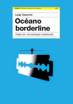 Océano Borderline - Luigi Cancrini | Planeta de Libros