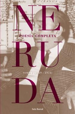 Poesía completa. Tomo 5 - Pablo Neruda | Planeta de Libros