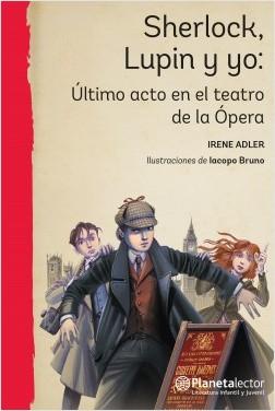 Último acto en el teatro de la Ópera - Pierdomenico Baccalario,Alessandro Gatti | Planeta de Libros