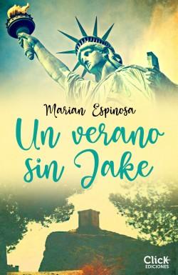 Un verano sin Jake - Marian Espinosa | Planeta de Libros