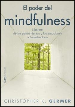 El poder del mindfulness – Christopher K. Germer | Descargar PDF