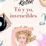 Tú y yo, invencibles – Alice Kellen | Descargar PDF