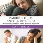 Padres e hijos delante el divorcio – Berger Furman, Fanny | Descargar PDF