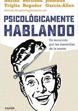 Psicológicamente hablando – Adrián Triglia,Jonathan García-Allen,Bertrand Regader | Descargar PDF