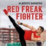 Red Freak Fighter – Alberto Barberá | Descargar PDF