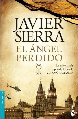 El ángel perdido - Javier Sierra | Planeta de Libros