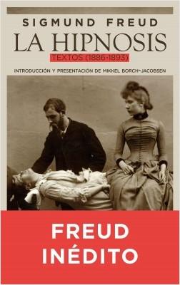 La hipnosis - Sigmund Freud | Planeta de Libros