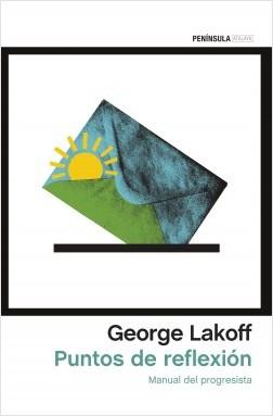 Puntos de reflexión - George Lakoff   Planeta de Libros
