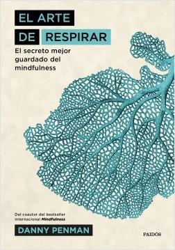 El arte de respirar - Danny Penman | Planeta de Libros