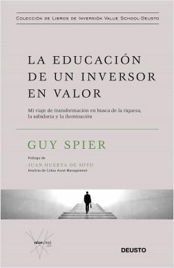La educación de un inversor en valor - Guy Spier | Planeta de Libros