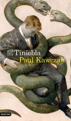 Tiniebla - Paul Kawczak | Planeta de Libros