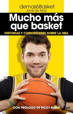 Mucho más que basket - demas6Basket (Jordi de Mas) | Planeta de Libros