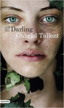 Darling - Gabriel Tallent | Planeta de Libros