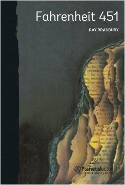 Fahrenheit 451 - Ray Bradbury | Planeta de Libros