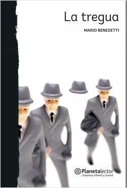 La tregua - Mario Benedetti | Planeta de Libros