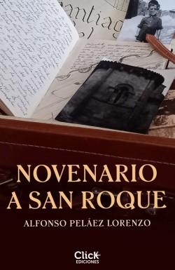 Novenario a San Roque - Alfonso Peláez Lorenzo | Planeta de Libros