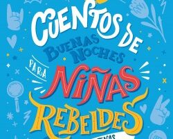 Cuentos de buenas noches para niñas rebeldes-Ed. Argentina – Niñas Rebeldes   Descargar PDF