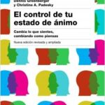 El control de tu estado de humor. 2ª tiraje – Dennis Greenberger,Christine A. Padesky | Descargar PDF