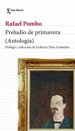 Preludio de primavera – Pombo, Rafael   Descargar PDF