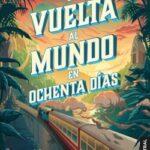 La dorso al mundo en ochenta días – Julio Verne | Descargar PDF