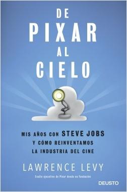 De Pixar al firmamento – Lawrence Levy | Descargar PDF