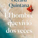 El hombre que vivió dos veces – Gerard Quintana | Descargar PDF