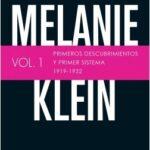Melanie Klein. Primeros descubrimientos y primer sistema 1919-1932. – Jean-Michel Petot | Descargar PDF