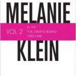 Melanie Klein. El yo y el objeto bueno (1932-1960) – Jean-Michel Petot | Descargar PDF