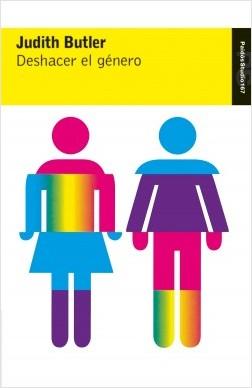 Deshacer el género - Judith Butler | Planeta de Libros