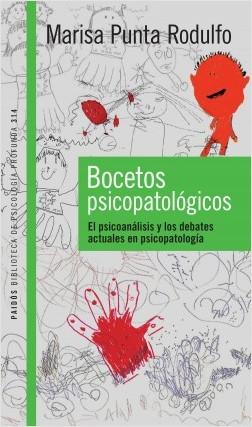 Bocetos psicopatológicos - Punta de Rodulfo, Maria Isabel   Planeta de Libros