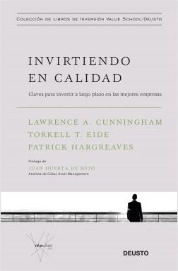 Invirtiendo en calidad - Lawrence A. Cunningham,Torkell T. Eide,Patrick Hargreaves | Planeta de Libros