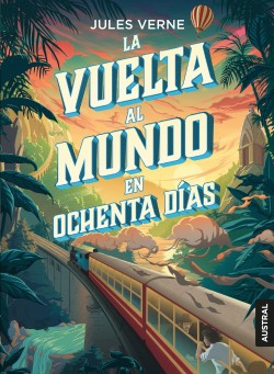 La vuelta al mundo en ochenta días - Julio Verne | Planeta de Libros