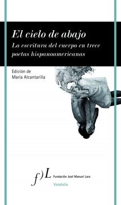 El cielo de abajo - María Alcantarilla | Planeta de Libros