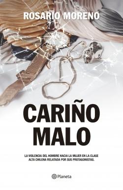 Cariño Malo - Rosario Moreno | Planeta de Libros