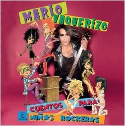Cuentos para niños rockeros - Mario Vaquerizo | Planeta de Libros