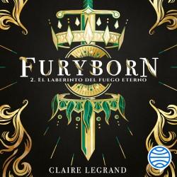 Furyborn 2. El laberinto del fuego eterno - Claire Legrand   Planeta de Libros