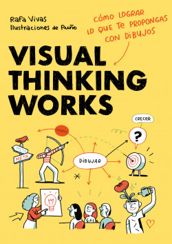 Visual Thinking Works – Rafa Vivas,Puño   Descargar PDF
