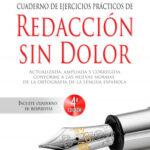 Cuaderno de ejercicios prácticos de Redacción sin dolor – Sandro Cohen | Descargar PDF