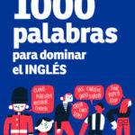 1000 palabras para dominar el inglés – Andrew Coney | Descargar PDF