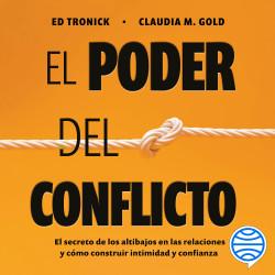 El poder del conflicto – Claudia M. Gold,Ed Tronick | Descargar PDF