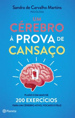 Um Cérebro à prova de Cansaço – Sandra de Carvalho Martins | Descargar PDF