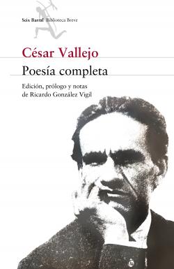 Poesía completa - César Vallejo - César Vallejo | Planeta de Libros