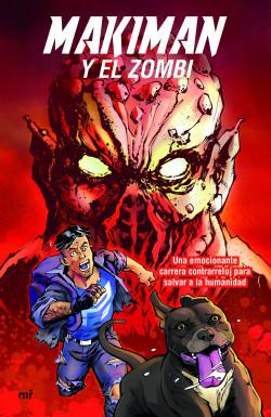 Makiman y el zombi - Makiman | Planeta de Libros
