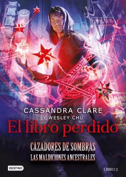 El libro perdido - Cassandra Clare   Planeta de Libros