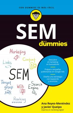 SEM para Dummies - Ana Luisa Reyes Menéndez,Javier Queipo Gómez | Planeta de Libros
