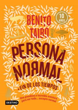 Persona normal (Naranja) - Benito Taibo | Planeta de Libros