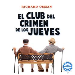El Club del Crimen de los Jueves - Richard Osman   Planeta de Libros